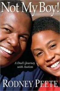 Rodney Peete's book on the family's journey with his autistic son.
