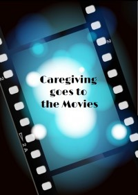Caregiving Goes to the Movies logo