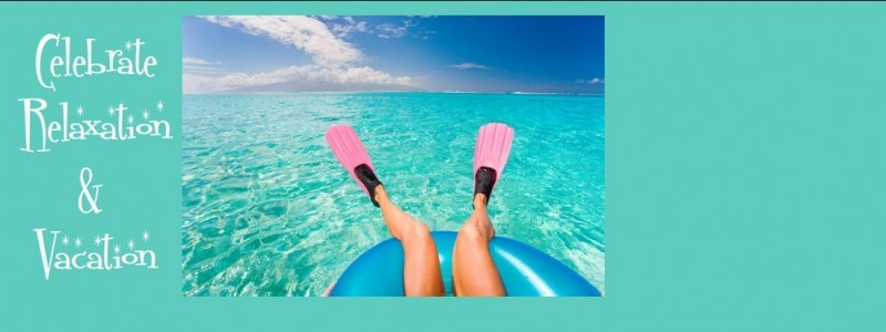 August – Relaxation and Vacation