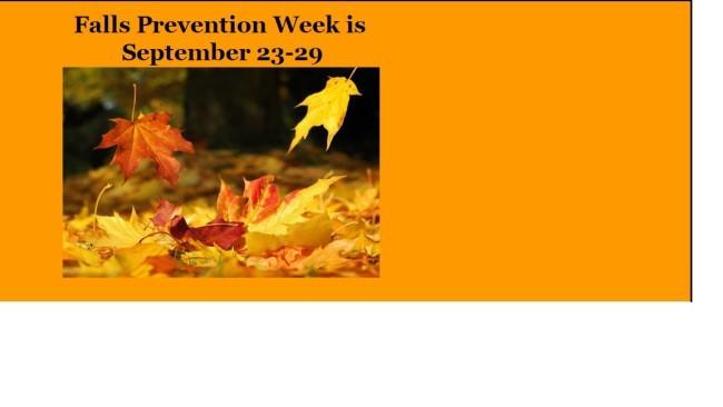 SEP 23 Falls Prevention Week