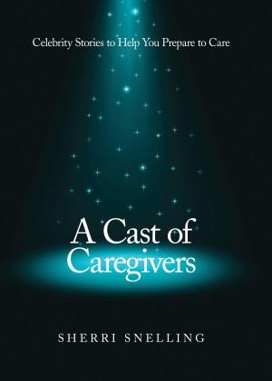Cast of Caregivers Cover FINAL jpeg