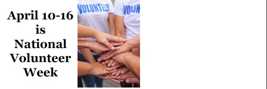 April 10 -16 is National Volunteer Week