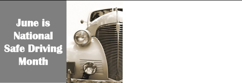 JUN Natl Safe Driving Month