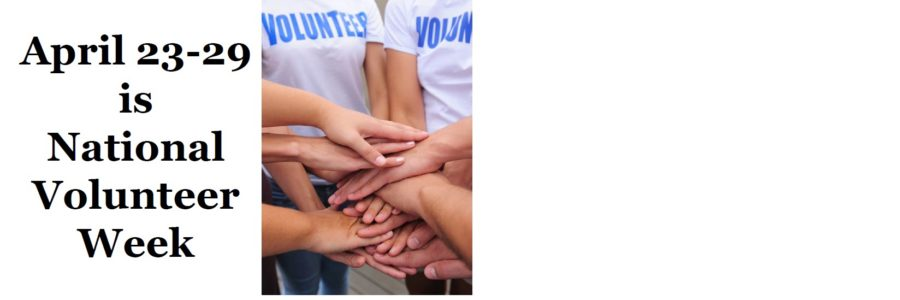 April 23-29 – National Volunteer Week