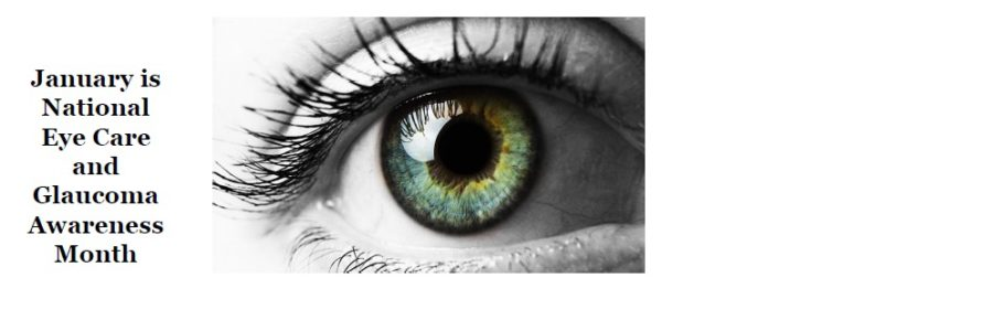 January is National Eye Care and Glaucoma Awareness Month