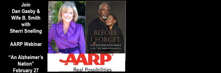 AARP Webinar – Caregiving Conversation with Dan Gasby and B. Smith
